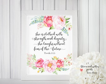 Proverbs 31:25 Scripture Wall Art, She is Clothed with strength and dignity, Bible Verse ,Scripture Print ,Baptism gift, Instant Download
