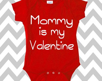Mommy Is My Valentine Onesie I Love Mommy Baby Shower Gift Funny Baby Clothes Valentine's Day Baby Onesie XOXO Hearts