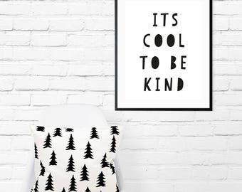 It's Cool To Be Kind // Kindness // A4 Print // A5 Print // Wall Art // Kids Bedroom // Nursery Decor // Home Decor // Monochrome //