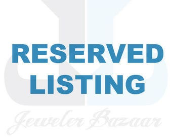 Reserved listing for Kelli