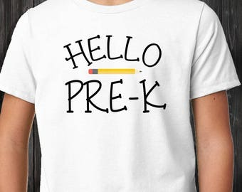 Hello Pre K - Kids Shirt - Kids Tee - Graphic Tee - Pre K Shirt - School Tee - Custom White Tee - Girls Tee - Boys Tee - Childs Shirt
