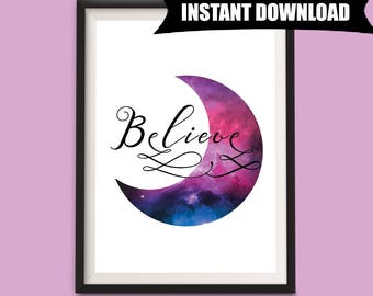 Believe Instant Download, Printable Art, Typography Moon Print, Minimalist Print, Home Decor, Believe A4 Downloadable Art Print (P19)