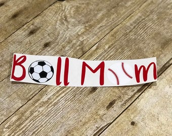 Ball Mom decal • sports mom, sports decal / football mom, soccer mom, baseball mom, volleyball mom, tennis mom