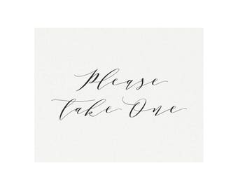Melia: 5x7 AND 8x10 Favor Sign in Black, Please Take One Calligraphy Sign, Printable Wedding Sign, Reception Sign, PDF Instant Download
