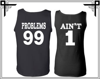 Problems Ain't Back Print Couple Tank Top Problems 99 Ain't 1 Couple Tank Top Couple Tank Couple Gym Tank Couple Tops Gift For Couple