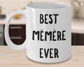 Memere Gift - Memere Mug - Memere Coffee Mug - Best Memere Ever Ceramic Coffee Mug - Memere Tea Cup