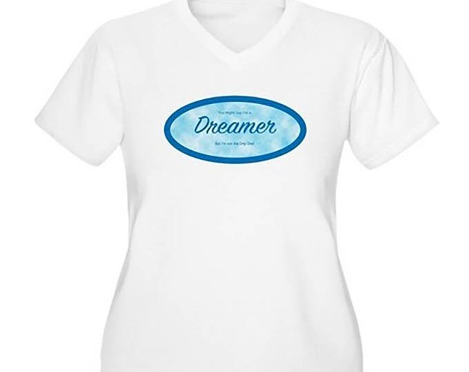Women's Plus Size V-Neck T-Shirt, Dreamers, DACA White Short-Sleeve T-Shirt, Support Dreamers, Stand Up. FREE SHIPPING for limited time only