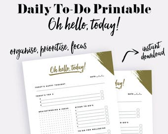 Oh Hello Today! Daily Planner PRINTABLE/Daily To-Do list/Daily Organiser/ Productivity planner/ Instant download/ Organise.Prioritise.Focus