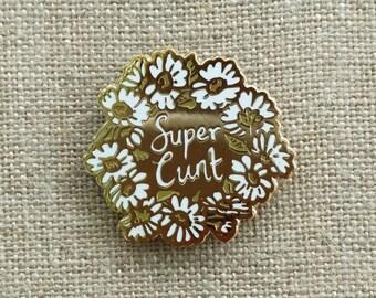 """Super C*** Daisy Chain // Hard Enamel Cloisonne Lapel Pin 1""""// wreath pin // cut out pin // flower enamel pin // daisy enamel pin"""