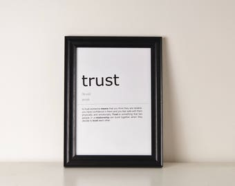 Trust Definition Print. Inspirational Quote Print.Wall Art.Motivational Life Quote.Typography Art. Monochrome Print. Home Décor. Wall Décor.