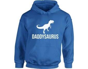 Daddysaurus Hoodie  Hooded Sweatshirt Fathers Day Cool Gift Dinosaur Rex Daddy Saur Gift for Dad