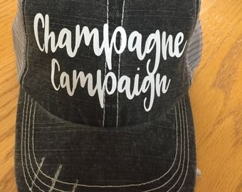 Champagne Campaign Custom Hat-Distressed Trucker Hat-New!