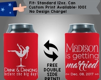 Drink & Dancing Before the Big Day Name is Getting Married Collapsible Fabric Bachelorette Party Cooler Double Side Print (Bachelorette31)