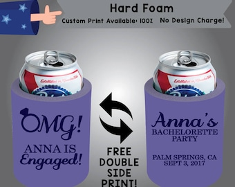 OMG! Hard Foam Bachelorette Can Cooler Double Side Print (HF-Bachelorette01)