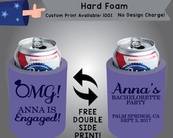 OMG! Hard Foam Bachelorette Can Cooler Double Side Print (HF-Bachelorette01)