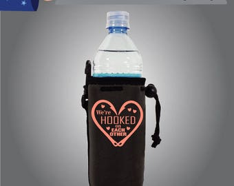 We're Hooked On Each Other Water Bottle Cooler Single Side (WB-W7)
