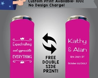 Expect Nothing And Appreciate Everything Name & Name Place Date 24 oz Large Can Wedding Cooler Double Side Print (24LC-W9)