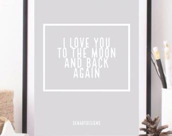 I love You To The Moon Print. Nursery  Home Decor