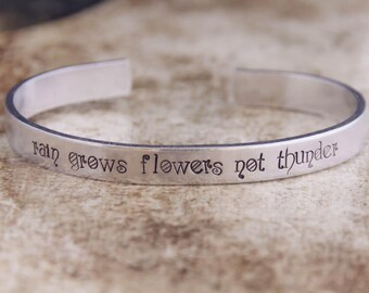 Rain Grows Flowers Not Thunder / Inspirational Jewelry / Inspirational Bracelet / Motivational Quote Bracelet / Motivational Quote Jewelry