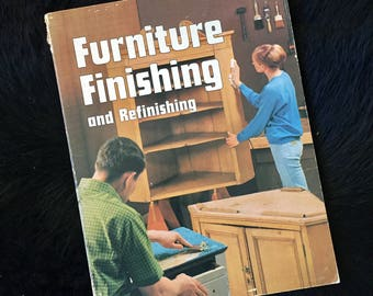 Sunset Book Furniture Finishing and Refinishing Retro 1971 Furniture Care and Finishing Guide