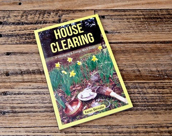 House Clearing: A Smudging and Energy work Guide