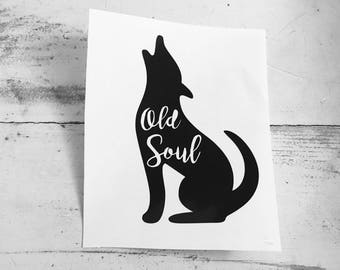 The Old Soul Coyote Decal •• Coyote Decal - Old Soul Decal - Western Decal - Southwest Decal - Coyote Sticker - Western Sticker