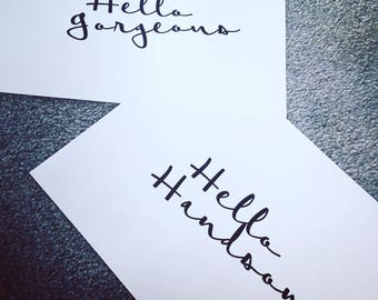 Hello Handsome Hello Gorgeous // Typography Print // Home Decor // Wall Art // A5 A4 A3