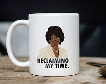 Maxine Waters Mug - Reclaiming My Time Coffee & Tea Mug - Best U.S. Representative Teacup Gift - 11oz Ceramic Political Cup