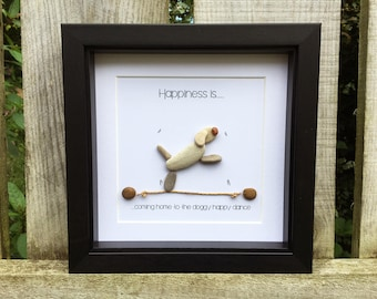 Happiness... doggy happy Personalised Gift. (can be personalised). Love Dog pebble art. Happiness is coming home to the doggy happy dance