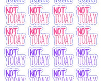 Not Today // Diary // Planner // Stickers