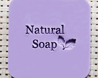 """Leaf """"Natural Soap"""" Acrylic Soap Stamp"""