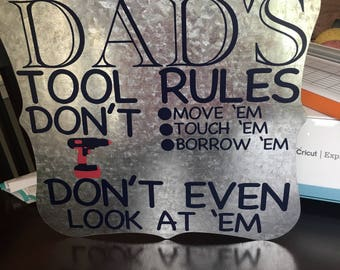 Dad's Tool Rules Sign