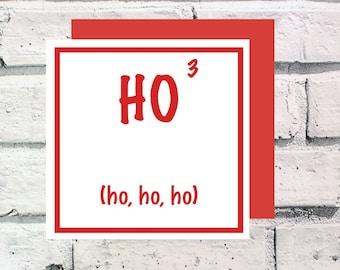 Ho, Ho, Ho Square Card