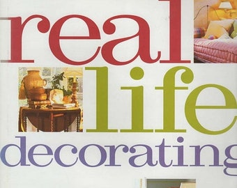 Real Life Decorating by Better Homes And Garden 2000 Hardback