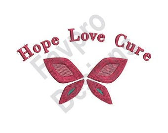 Hope Love Cure - Machine Embroidery Design