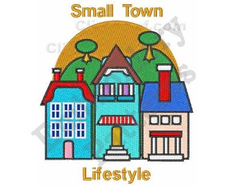 Small Town - Machine Embroidery Design