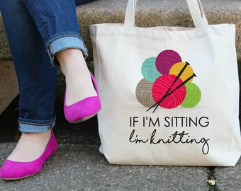 If I'm Sitting I'm Knitting Canvas Tote Bag