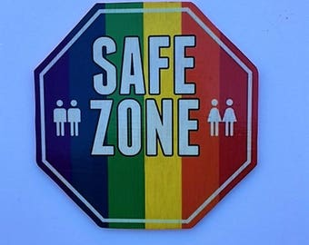 Gay Pride Safe Zone Sign, Gay Sign,Gay Friendly Sign, Gay Pride Business Sign, Gay Safety Sign, Anti Bullying Sign, Anti Bullying, Gay Pride
