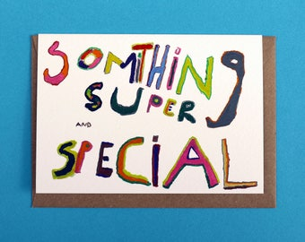 Something Super and Special Greeting Card