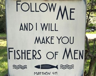 Follow Me Fishers of Men wood sign
