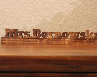 Office / desk name plate / graduation gift / desk sign / teacher / name plate / wooden name plate / engraved name plate / congratulations