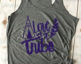 Love my tribe PNG file *digital file*