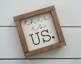 This is us. - Wood Sign - Framed Wood Sign - Wall Decor