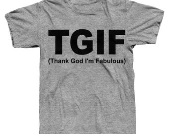 TGIF, Fabulous, Friday, Thanks, Fifty And Fabulous, Absolutely Fabulous, Fridays