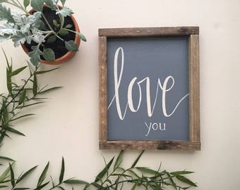 Love You Sign | Hand Lettering on Wood