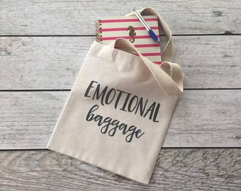 Emotional Baggage, Tote Bag, Canvas Tote Bag, Beach Tote, Shopping Tote, Book Bag, Gift Tote, Market Bag, Lunch Tote, Valentines Day Gift