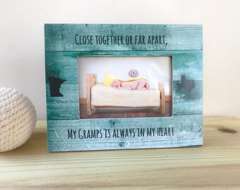 Long Distance Gift for Grandpa Grandchild Frame Grandpa Frame Close Together or far apart Quote Long Distance States Frame
