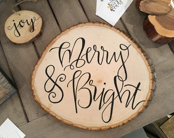 Merry and Bright Wood Slice