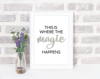 Printable Quote | This Is Where The Magic Happens Quote | Word Art | Inspirational Quote | Creative Home Decor | Instant Download