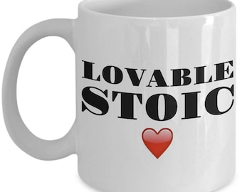 """Funny Mug - """"LOVABLE STOIC [red heart]'"""" -Gift For Husband, Wife, Mom, Dad,  Girlfriend, Boyfriend- Tea Cup - Great Gag Gift - Ceramic"""